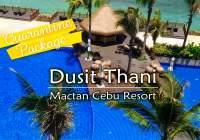 Dusit Thani Mactan Cebu Resort  空港お迎え付き検疫パッケージ